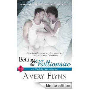 "Avery Flynn's ""Betting the Billionaire"""