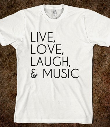 Live, Love, Laugh & Music