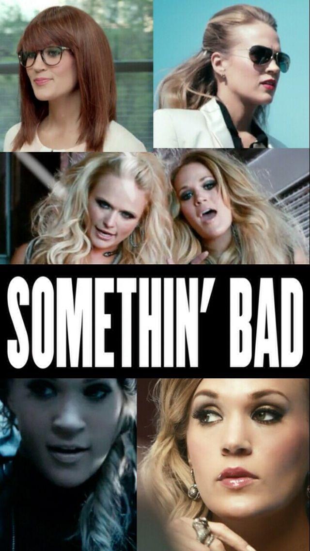 Somethin' Bad - Miranda Lambert and Carrie Underwood!!!!!