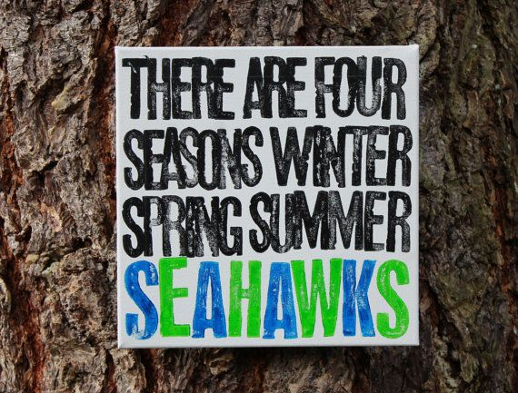 Its that time! Some call this season Fall or maybe even Autumn but here in Washington, its Seahawks season! Go Hawks! 12x12 Canvas painted in white