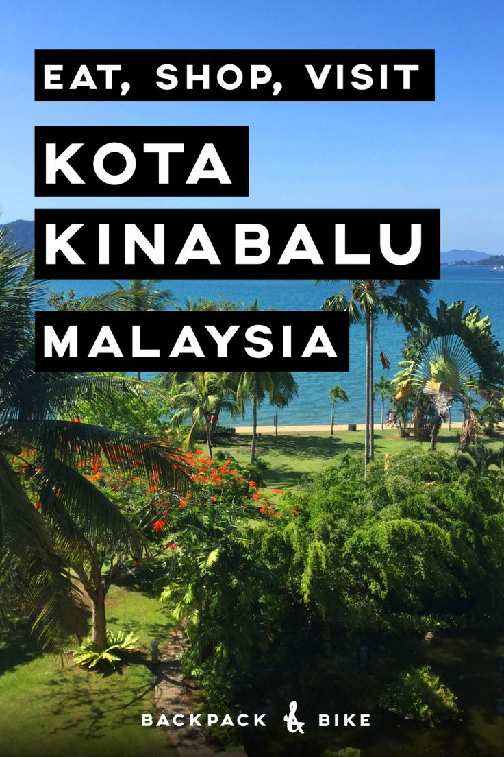 Kota Kinabalu, Sabah, Malaysia. What is there even to do in KK? Lots! Mostly eating... Pin for travel tips, advice, and to do's about this overlooked Malaysia destination.