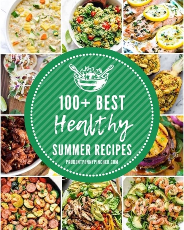 120 Cheap And Healthy Dinner Recipes Summer Recipes Dinner Healthy Summer Dinner Recipes Recipes