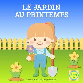 French Spring Garden Word Wall & Sentence Builders - Le Jardin au Printemps - français