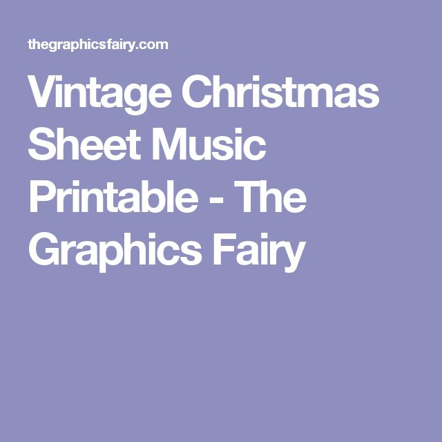 Vintage Christmas Sheet Music Printable - The Graphics Fairy