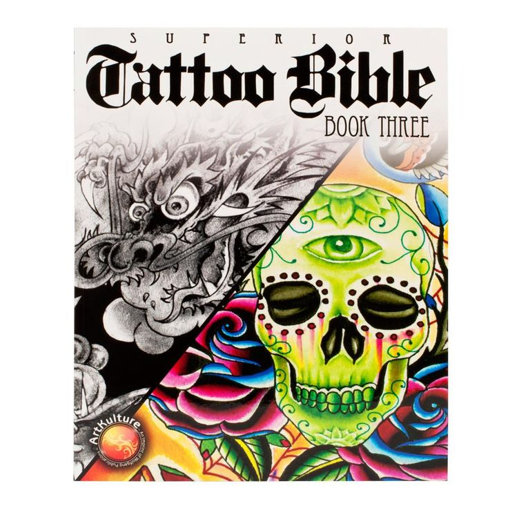 The Superior Tattoo Bible Unique Flash Art & More! Series Book 3
