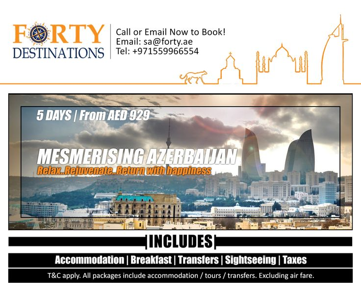 Plan exotic and customized Azerbaijan holidays with Forty Travels at very affordable price. Book 5 Days Baku, Azerbaijan tour package starting from AED 929* PP  Inclusions: 4 Nights' accommodation at Hotel Daily breakfast Baku city tour on seat in coach basis Return airport transfers on seat in coach basis  Enquire with us:- Email: operations@fortytravels.com Call on:- +9719-2224454  Let's Holiday!! #Azerbaijan #Baku #travel #tour #tourism #tourist #traveler