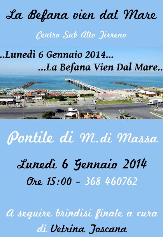 La Befana vien dal Mare Marina di Massa Lunedì 6 Gennaio 2014