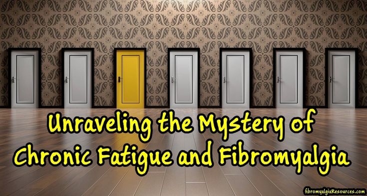 Unraveling the Mystery of CF and Fibromyalgia