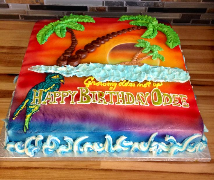 Margaritaville Birthday Cake Birthday Cakes Pinterest