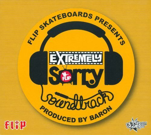 Flip Skateboards Presents: Extremely Sorry Soundtrack [CD]