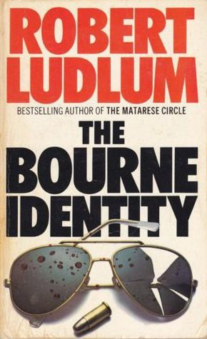 The Bourne Identity (Jason Bourne, #1) // Robert Ludlum