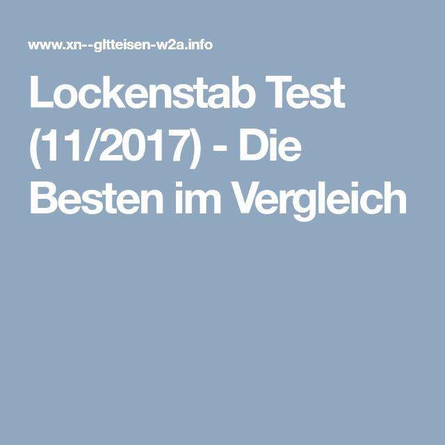 Lockenstab Test (11/2017) - Die Besten im Vergleich