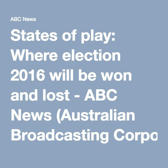 States of play: Where election 2016 will be won and lost - ABC News (Australian Broadcasting Corporation)