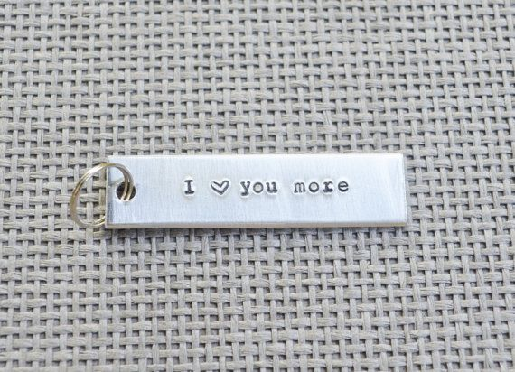 I Love You More Key Chain   Romantic Modern Valentine's Day Gifts Guys Men Personalized  By CynicalRedhead
