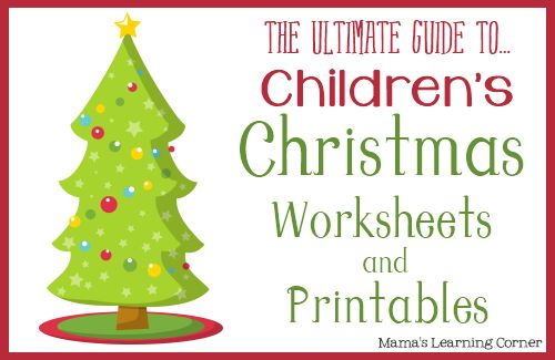 The Ultimate Guide to Christmas Worksheets and Printables from Mama's Learning Corner