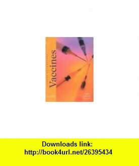 Vaccines (Great Inventions (Benchmark )) (9780761415398) James Lincoln Collier , ISBN-10: 0761415394  , ISBN-13: 978-0761415398 ,  , tutorials , pdf , ebook , torrent , downloads , rapidshare , filesonic , hotfile , megaupload , fileserve
