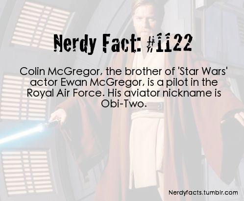 Awesome, did you guys also know that he has an uncle who played Wedge Antilles the fighter pilot in the original trilogy? << who doesn't know??? That's how the Obi-bros became SW fans, they went to see the movie their uncle was in and got hooked