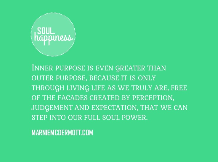 Your inner journey is your purpose.