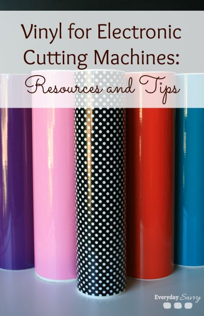 Getting Started with Vinyl for Electronic Cutting Machines EverydaySavvy.com - Great for personalized DIY projects!