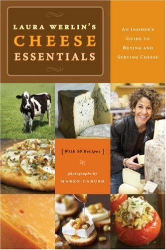 14 best cheesy library images on pinterest cheese pairings cheese laura werlins cheese essentials an insiders guide to buying and serving cheese with 50 fandeluxe Gallery