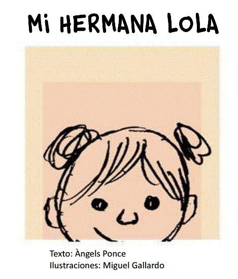 Cuentos infantiles: Mi hermana Lola. Cuento infantil sobre la Discapacidad intelectual.