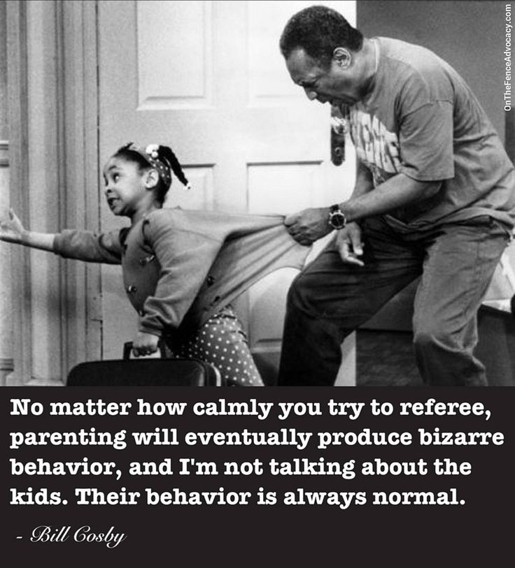 """""""No matter how calmly you try to referee, parenting will eventually produce bizarre behavior, and I'm not talking about the kids. Their behavior is always normal."""" -Bill Cosby #quote #quotes #billcosby #parenting #parentingskills #kids #behavior #normal #proliancecenter"""