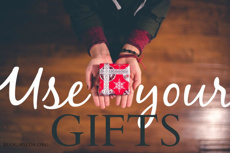Use Your Gifts | HSLDA Blog