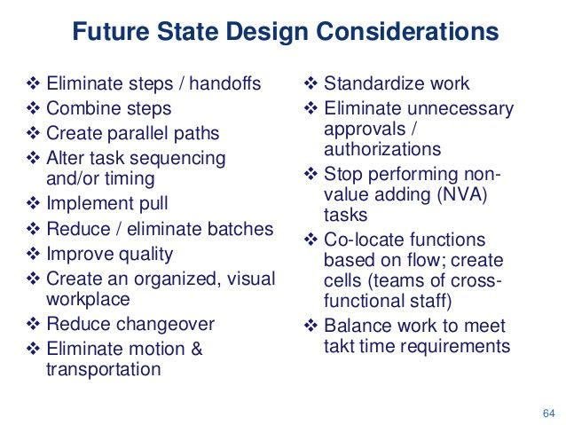 Value Stream Mapping in Office & Service Setttings --> Future State Design Considerations