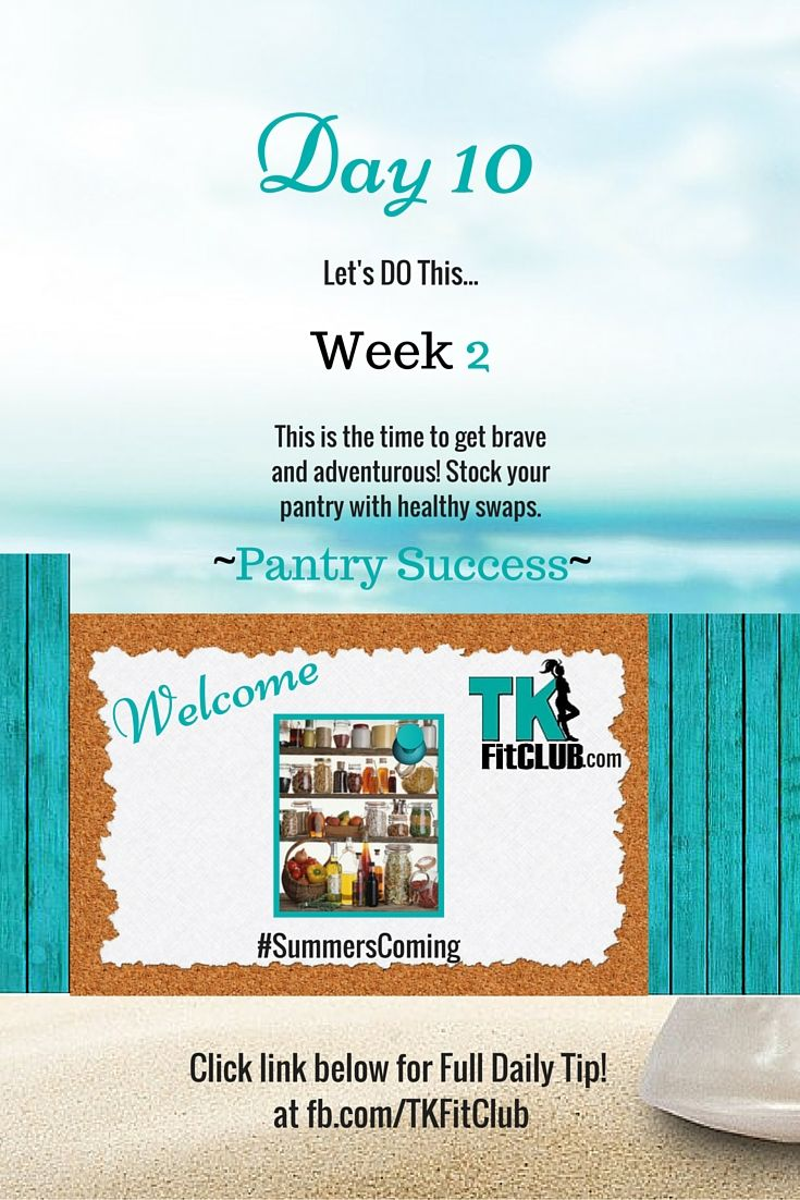 #Pantry purge TKFitClub Bikini Ready Countdown.#SummersComing #Accountability #fitfam #getfit #weightloss #Challenge #nutrition #eatclean #workouts