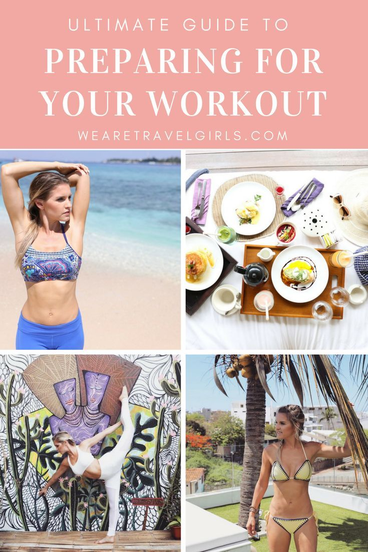 ULTIMATE GUIDE TO PREPARING FOR YOUR WORKOUT by fitness expert Rebecca Louise for WeAreTravelGirls.com | From tips on how to fuel up to what to wear, this guide will help plan to succeed.