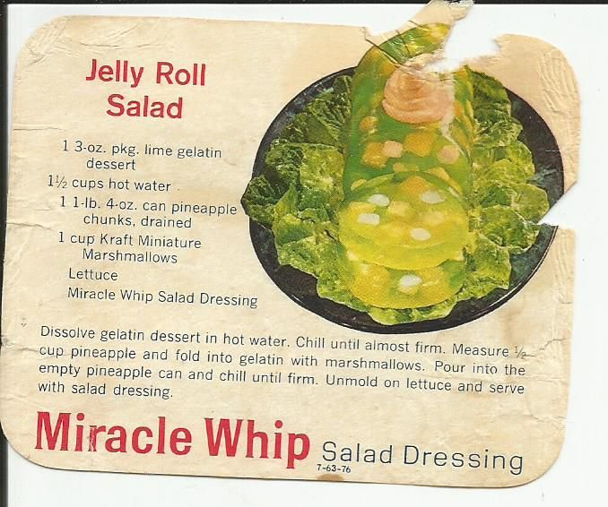 Miracle Whip's Jelly Roll Salad from what is possibly from the label off an old jar