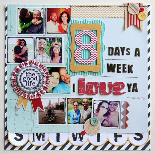 CHA Summer Release: The Good Life Layout by Amy PetermanHappy Scrappy, Scrapbook Ideas, Life Scrap, Design Inspiration, Crafts Ideas, General Layout, Life Layout, Scrapbook Layout, Fancy Pants Design