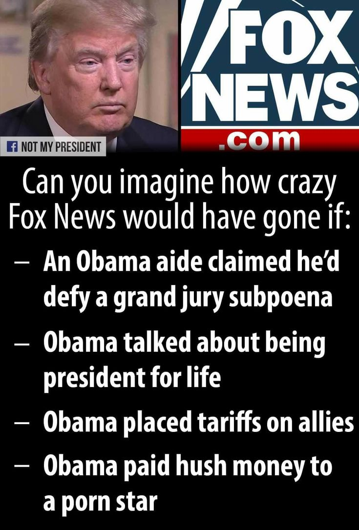 If Obama had done half of what Trump & Co. have done, Fox News hosts would've been absolutely apoplectic, calling for Obama to be tarred and feathered, burned in effigy, impeached, jailed, if not executed by firing squad and the White House burned to the ground and rebuilt to exorcise the evil.