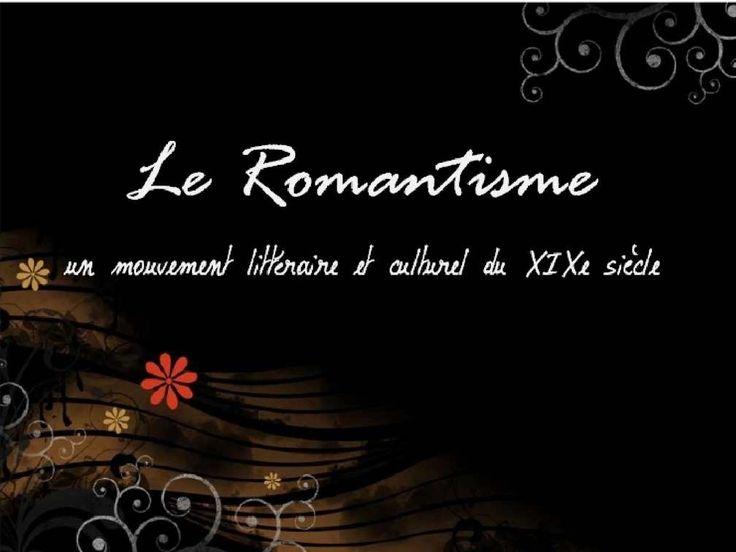 Littérature Romantique 02. le romantisme (1815-1850) | À la française …