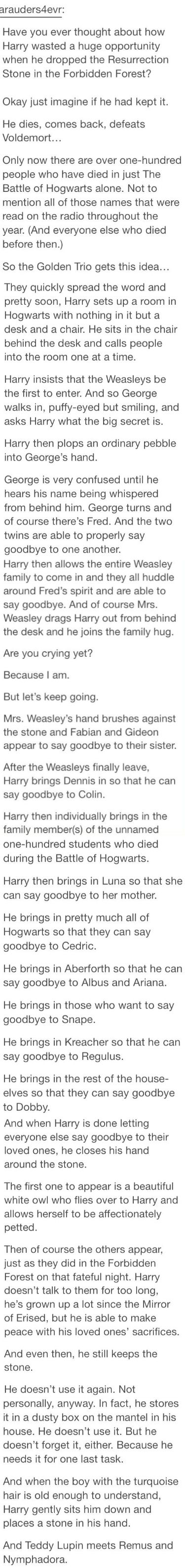 The Resurrection Stone was dangerous but this is heartbreaking omg