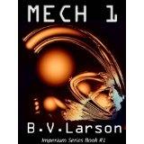 Mech 1: The Parent (Imperium Series) (Kindle Edition)By B. V. Larson