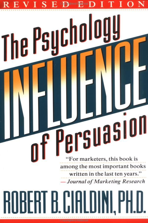 Influence: The Psychology of Persuasion by Robert Cialdini. Another classic.