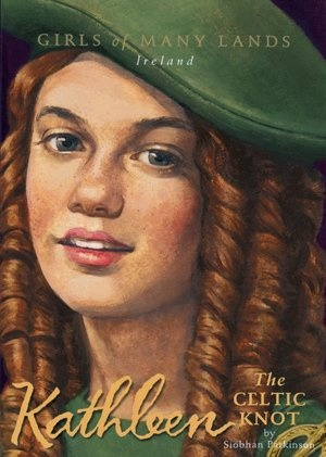 Kathleen: The Celtic Knot (Girls of Many Lands Series)