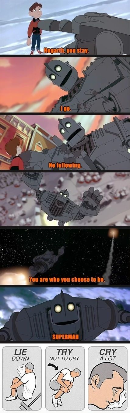 The Iron Giant. I will never get over the feels from this movie.<--- this scene was heart wrenching