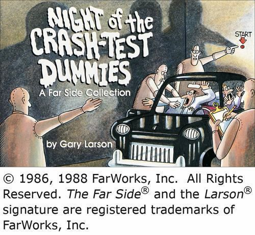 A Far Side Collection: Night of the Crash Test Dummies by Gary Larson paperback