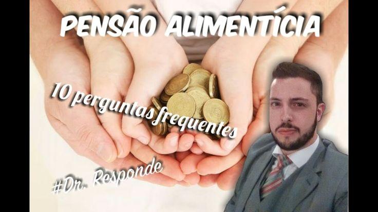 PENSÃO ALIMENTÍCIA - AS 10 PERGUNTAS MAIS FREQUENTES - JusDescomplicado