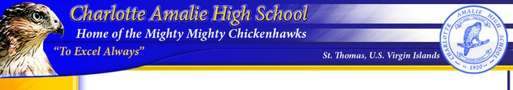 Charlotte Amalie High School FACS link....Home of the Mighty Mighty Chickenhawks....