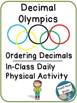 "The Decimal Olympics is a math activity that gets students working through a series of exercises while competing against the rest of their group.  After completing a variety of ""Decimal Olympic Events"", students figure out their final order using decimal ordering.This activity is quick and easy to print off, and the students can get started on it very quickly."