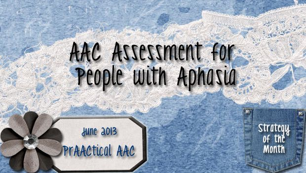 AAC Assessment for People with Aphasia