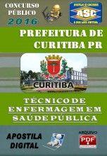 Apostila Digital Concurso Prefeitura de Curitiba PR Tecnico de Enfermagem em Saude Publica 2016