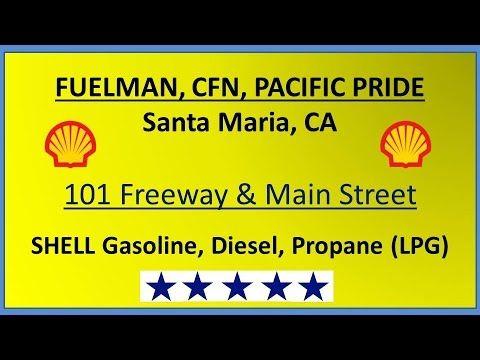 CFN in Santa Maria- 1204 E Main St- CFN, Fuelman, Pacific Pride Location...