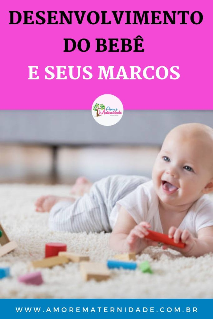 Desenvolvimento Do Bebe Saiba Tudo Sobre Esta Fase