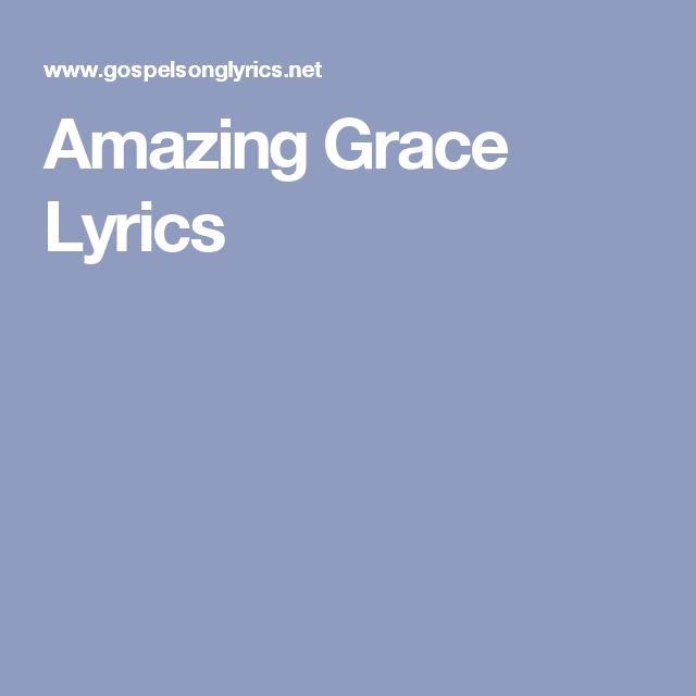 Amazing Grace Sheet Music With Lyrics: 17 Best Ideas About Gospel Song Lyrics On Pinterest