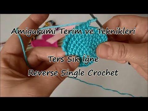 Amigurumi'de Ters Sık İğne Nasıl Yapılır? Reverse Single Crochet - YouTube