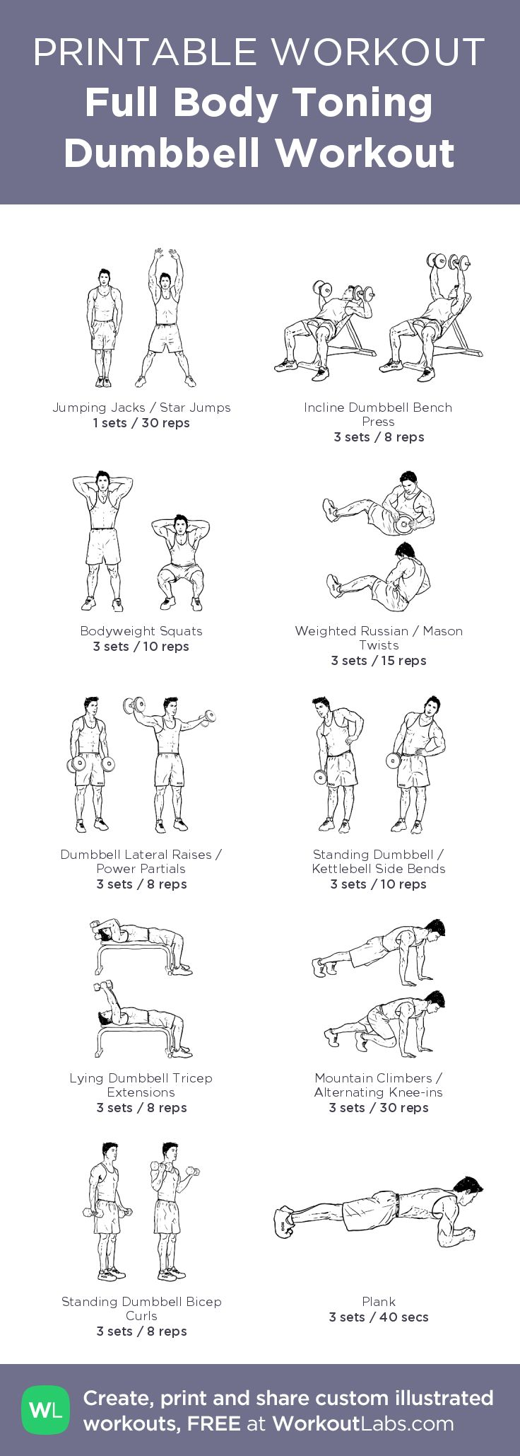 Full Body Toning Dumbbell Workout – illustrated exercise plan created at WorkoutLabs.com • Click for a printable PDF and to build your own #customworkout